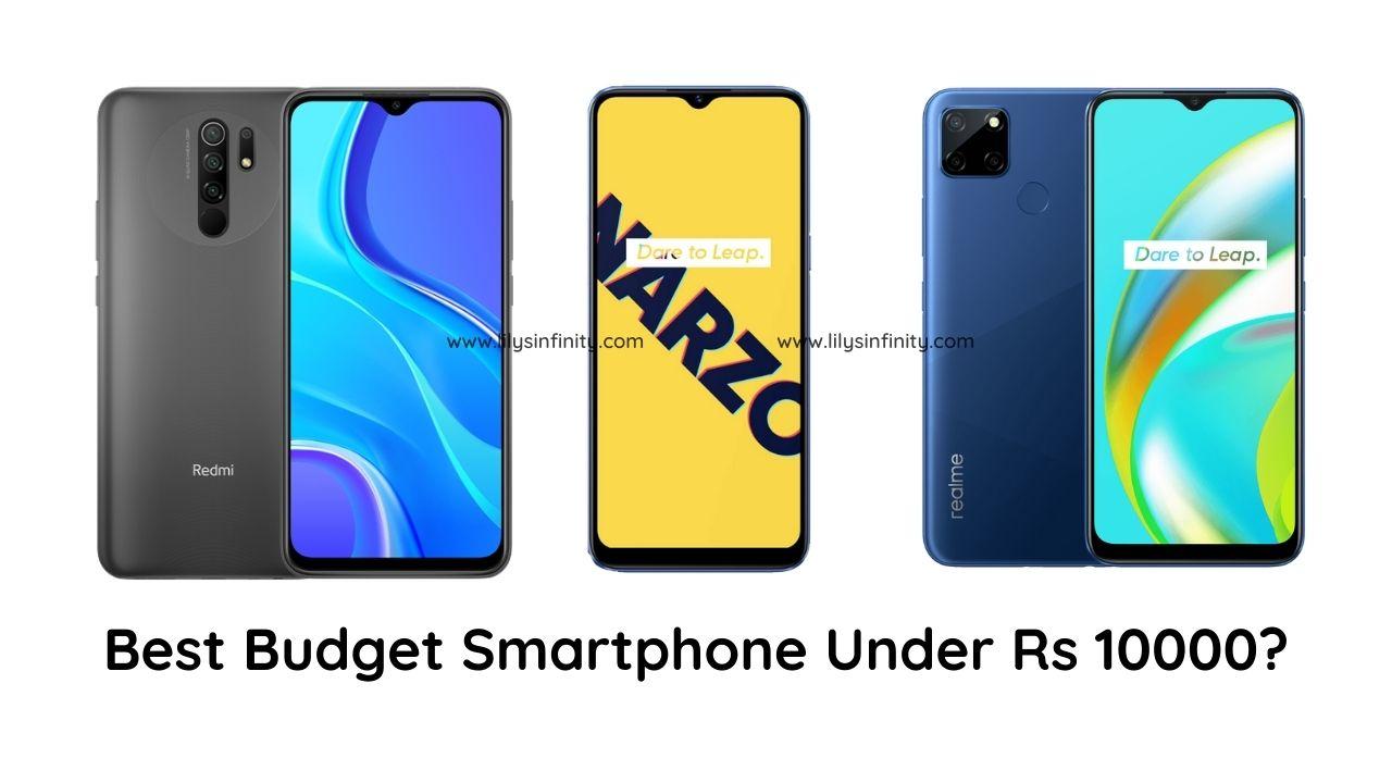 Best Budget Mobile Phone Under 10000 INR