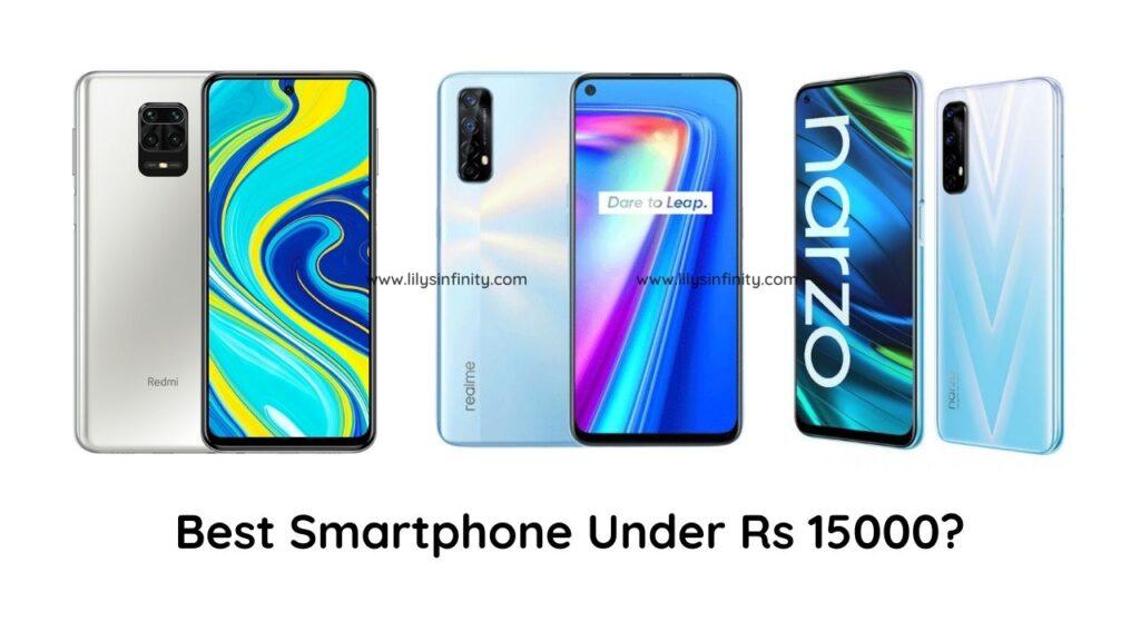 Best Smartphone Under Rs 15000