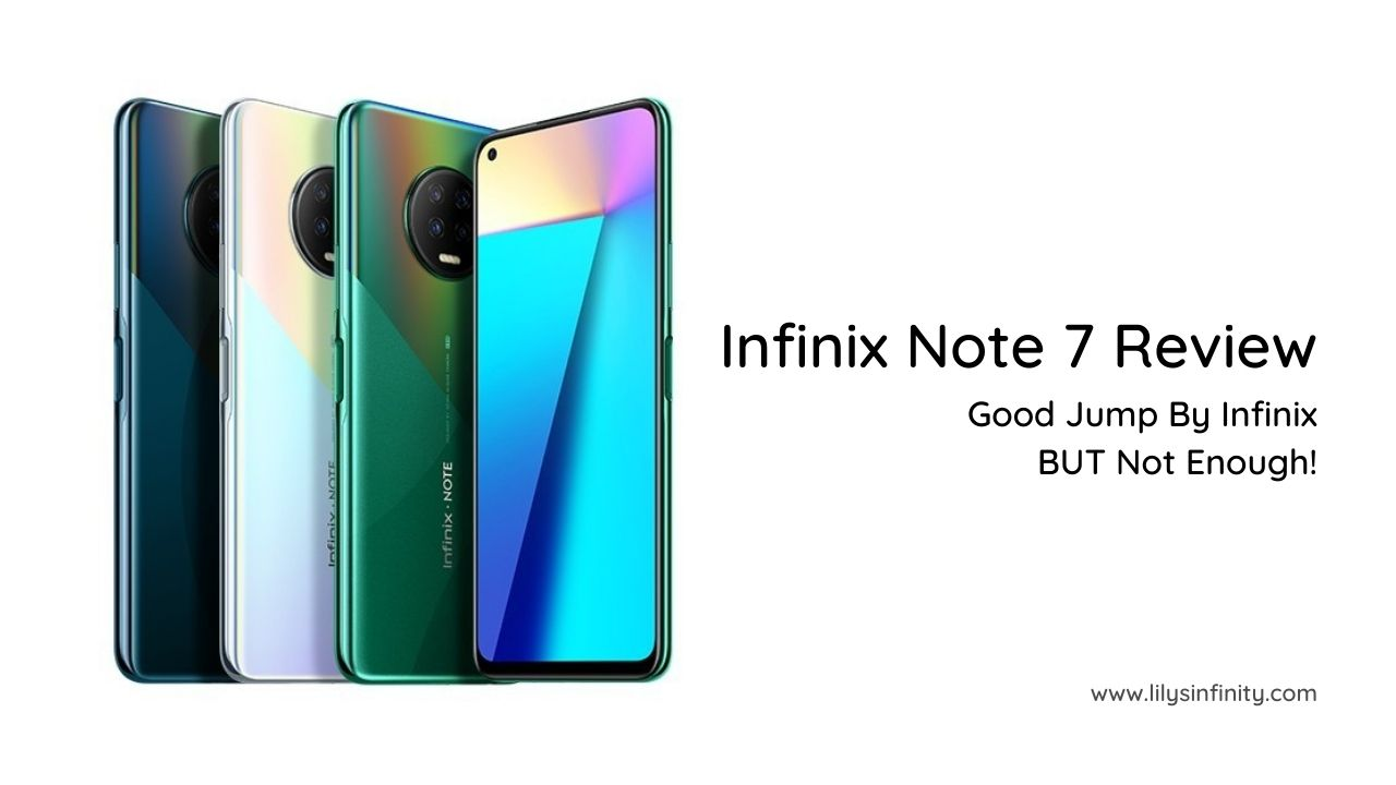 Infinix Note 7 Review