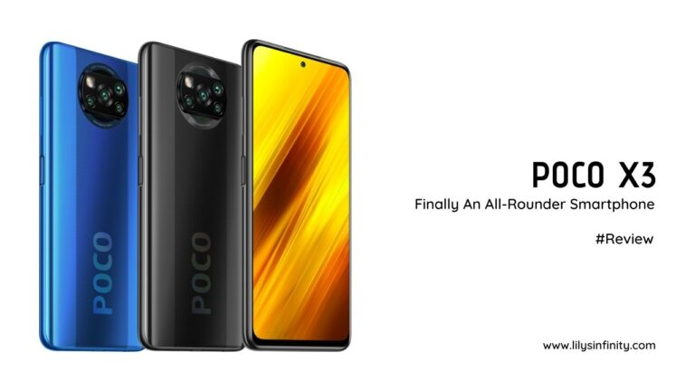 POCO X3 Review, Finally An All-Rounder Mid-Range Smartphone
