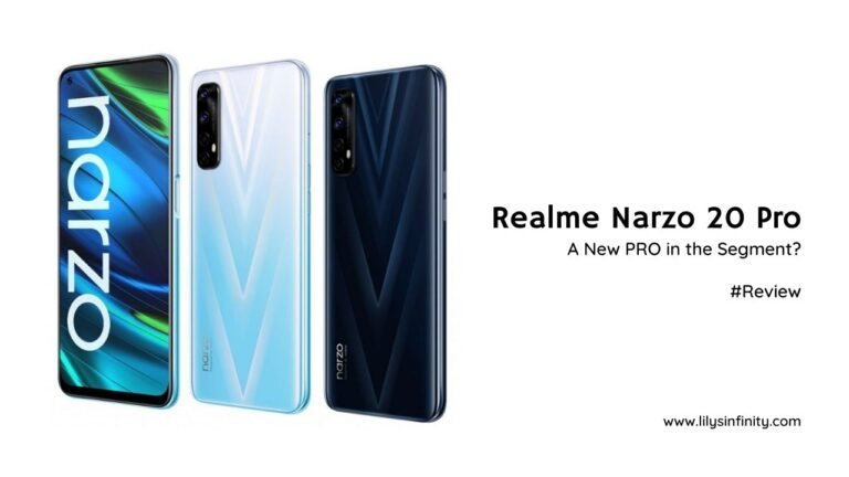 Realme Narzo 20 Pro Review, A New PRO in the Segment?