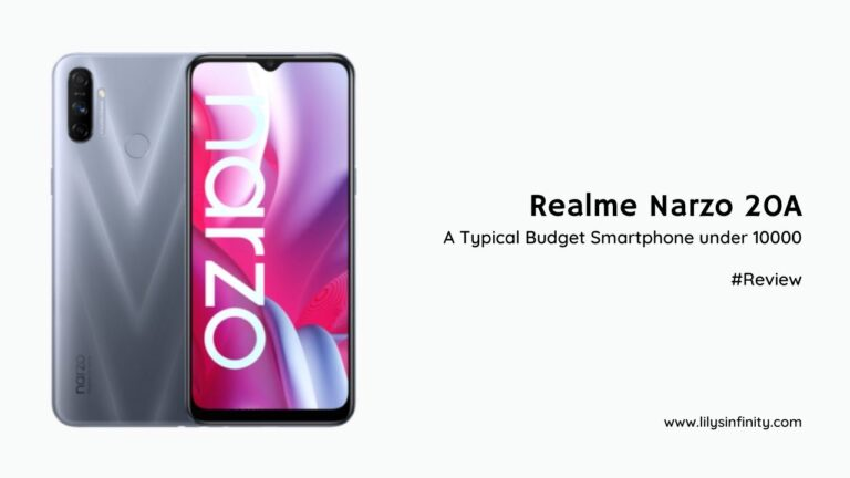 Realme Narzo 20A Review, A Typical Budget Smartphone